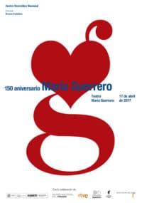 CDN - 150 Aniversario María Guerrero