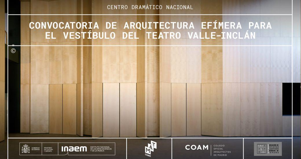 El CDN recibe 61 propuestas de participación en la convocatoria de arquitectura efímera para el vestíbulo del Teatro Valle-Inclán