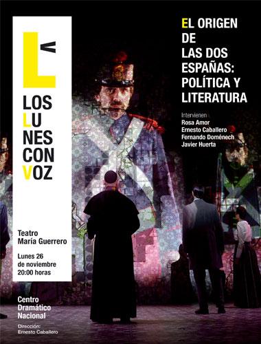 Cartel de El origen de las dos Españas: Política y Literatura. Los lunes con voz