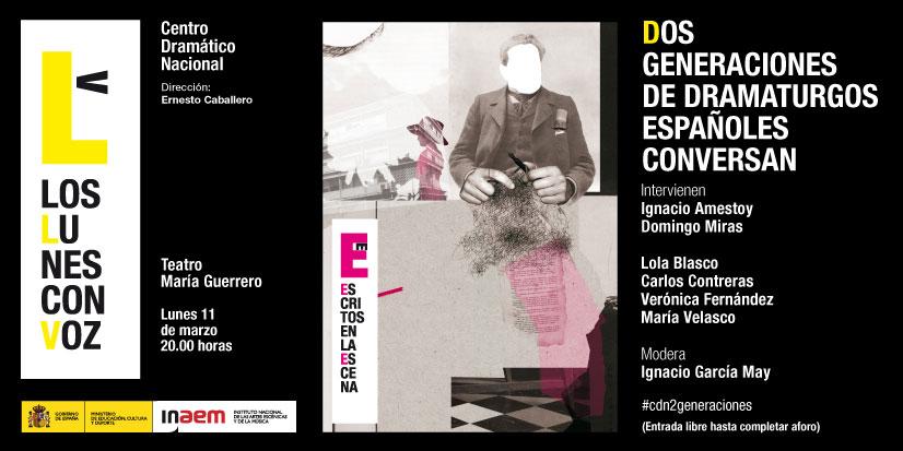 Cartel de Dos generaciones de dramaturgos españoles conversan. Los lunes con voz