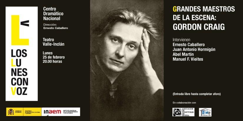 Cartel de Grandes maestros de la escena: Gordon Craig. Los lunes con voz