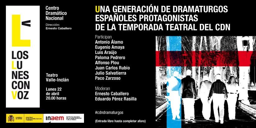Cartel de Una generación de dramaturgos españoles protagonistas de la temporada teatral del CDN. Los lunes con voz