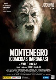 Montenegro (Comedias bárbaras)