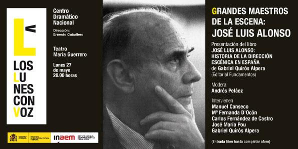 Cartel de Grandes maestros de la escena: José Luis Alonso. Los lunes con voz