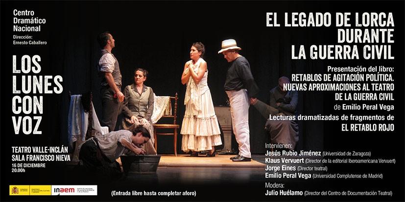 Cartel de El legado teatral de Lorca durante la Guerra Civil. Los lunes con voz