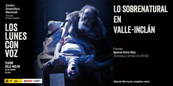 Cartel de Lo sobrenatural en Valle-Inclán. Los lunes con voz