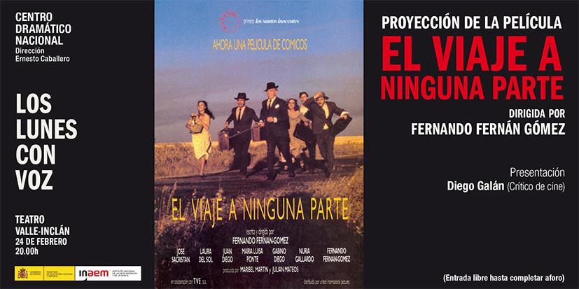 Cartel de Proyección de la película El viaje a ninguna parte. Los lunes con voz