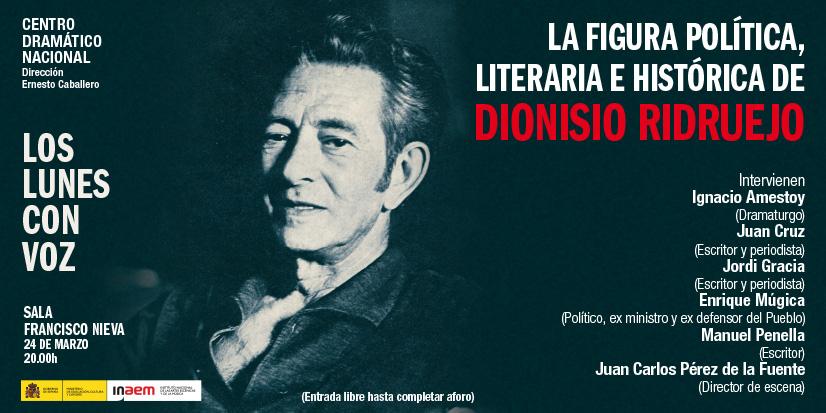 Cartel de La figura política, literaria e histórica de Dionisio Ridruejo. Los lunes con voz