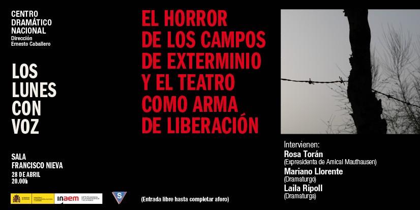 Cartel de El horror de los campos de exterminio y el teatro como arma de liberación. Los lunes con voz