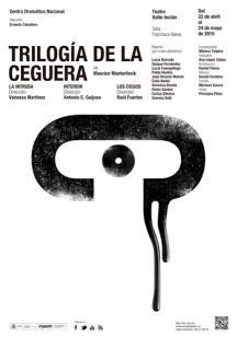 """Trilogía de la ceguera: """"La intrusa"""", """"Interior"""" y """"Los ciegos"""""""