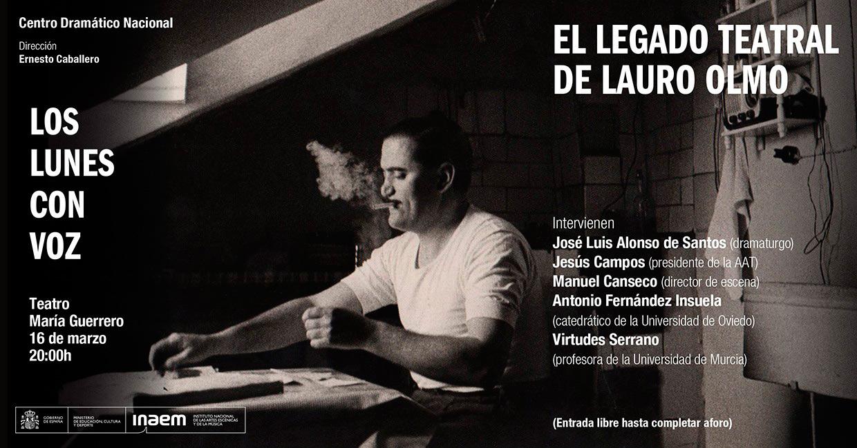 Cartel El legado teatral de Lauro Olmo