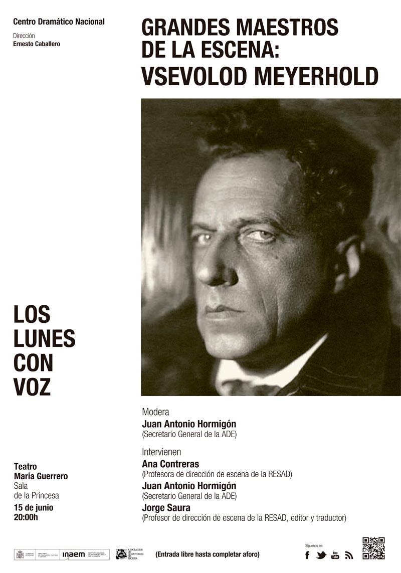 Cartel Grandes maestros de la escena: Vsevolod Meyerhold (Los lunes con voz)