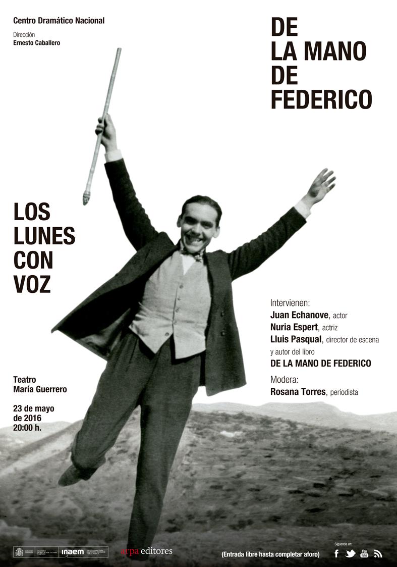 cartel De la mano de Federico (Los lunes con voz)