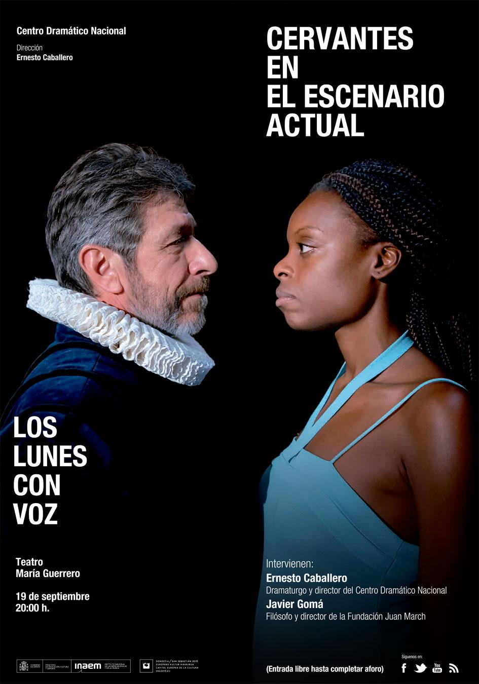Cartel Cervantes en la escena actual (Los lunes con voz)