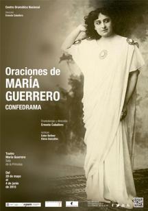 Oraciones de María Guerrero. Confedrama