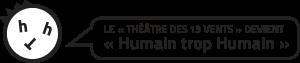 Logo de Humain trop Humain