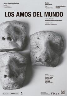 Los amos del mundo (Premio de Teatro Calderón de la Barca 2015)