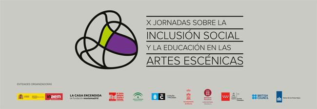 Jornadas sobre la inclusión social y la educación en las artes escénicas