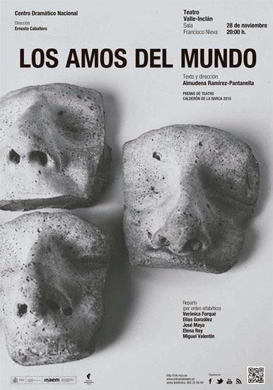CDN - Los amos del mundo (Premio de Teatro Calderón de la Barca 2015)