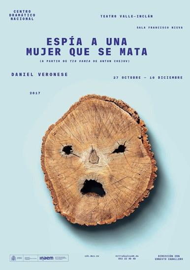 """CDN - Espía a una mujer que se mata (A partir de """"Tío Vania"""" de Anton Chéjov)"""