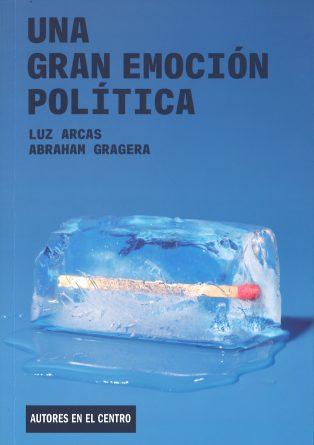 """Cubierta de """"Una gran emoción política"""""""
