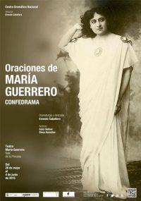 CDN - Oraciones de María Guerrero. Confedrama